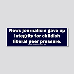 Journalism lost its integrity Car Magnet 10 x 3