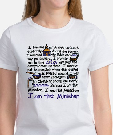 I'm the Minister Women's T-Shirt
