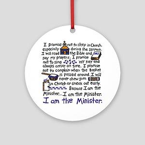 I'm the Minister Ornament (Round)