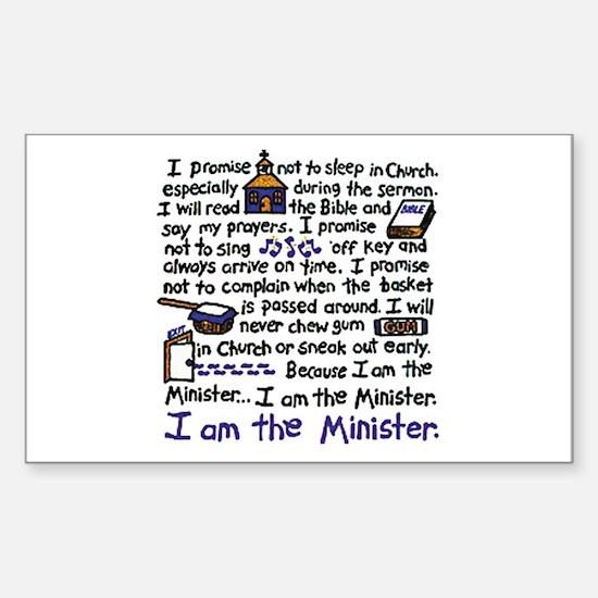 I'm the Minister Sticker (Rectangle)