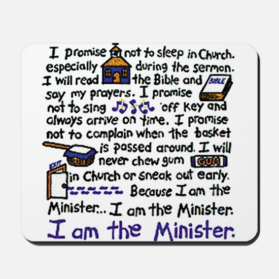 I'm the Minister Mousepad