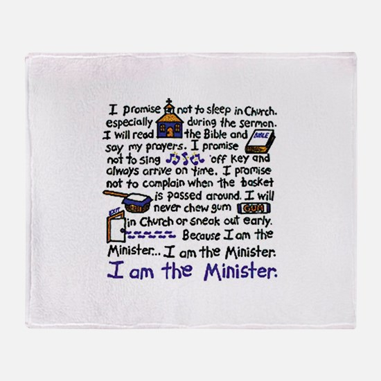 I'm the Minister Throw Blanket
