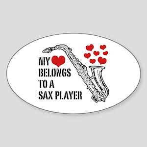My Heart Belongs To A Sax Player Sticker (Oval)