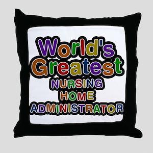 Worlds Greatest NURSING HOME ADMINISTRATOR Throw P