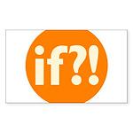 if?! orange/white Sticker (Rectangle 50 pk)