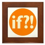 if?! orange/white Framed Tile