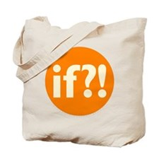 if?! orange/white Tote Bag