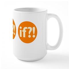 if?! orange/white Large Mug