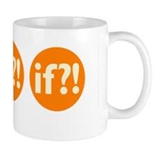 if?! orange/white Mug