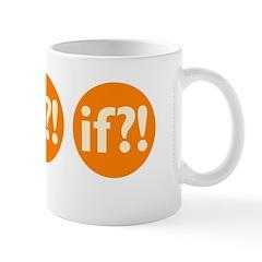 if?! orange/white Mug