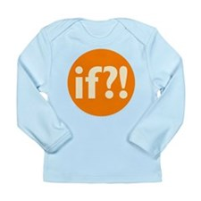 if?! orange/white Long Sleeve Infant T-Shirt