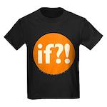 if?! orange/white Kids Dark T-Shirt