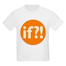 if?! orange/white Kids Light T-Shirt