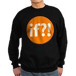 if?! orange/white Sweatshirt (dark)