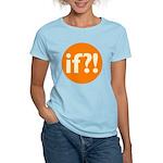 if?! orange/white Women's Light T-Shirt