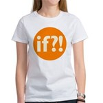 if?! orange/white Women's T-Shirt