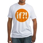if?! orange/white Fitted T-Shirt