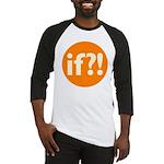 if?! orange/white Baseball Jersey