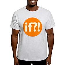 if?! orange/white Light T-Shirt