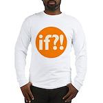 if?! orange/white Long Sleeve T-Shirt