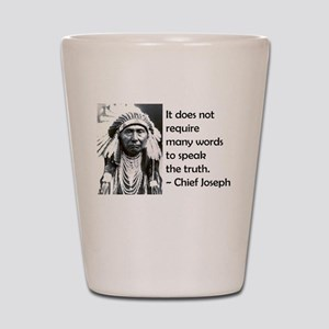 Truth Quote Shot Glass