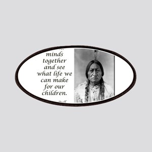 Sitting Bull Quote Patches