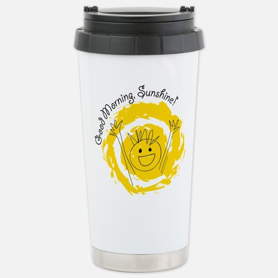 Good Morning Sunshine! Stainless Steel Travel Mug