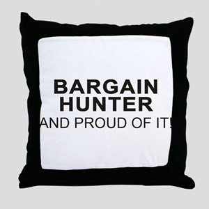 Proud Bargain Hunter Throw Pillow