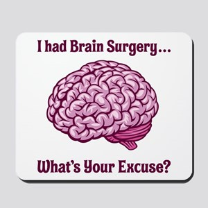 What's Your Excuse? Mousepad