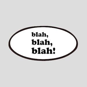 Blah, blah, blah Patches