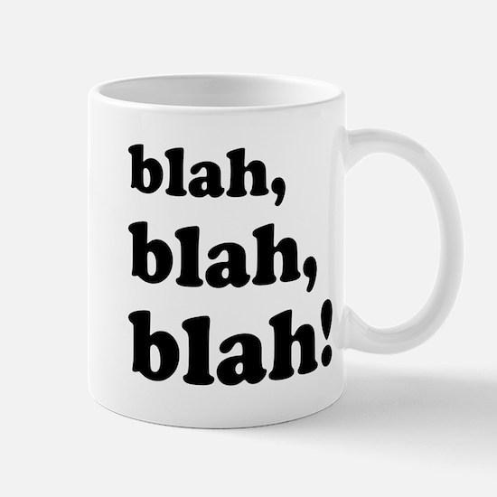 Blah, blah, blah Mug