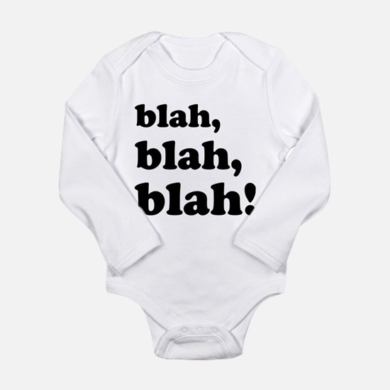 Blah, blah, blah Long Sleeve Infant Bodysuit
