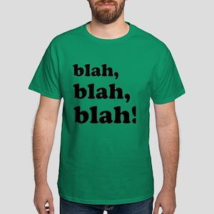 Blah, blah, blah Dark T-Shirt