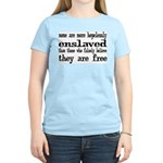 Hopelessly Enslaved Women's Light T-Shirt