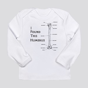 I Find This Humerus Long Sleeve Infant T-Shirt