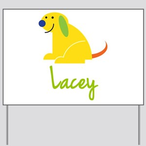 Lacey Loves Puppies Yard Sign