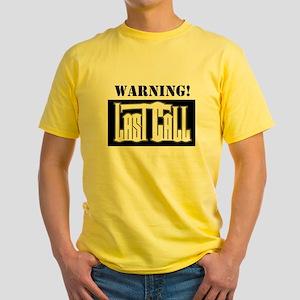Yellow WARNING Last Call T-Shirt
