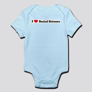 I Love Social Science Infant Creeper