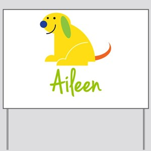 Aileen Loves Puppies Yard Sign