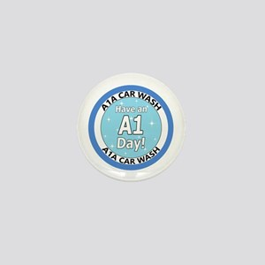 'Have an A1 Day!' Mini Button