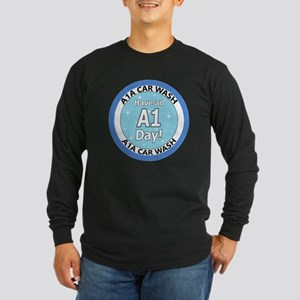 'Have an A1 Day!' Long Sleeve Dark T-Shirt