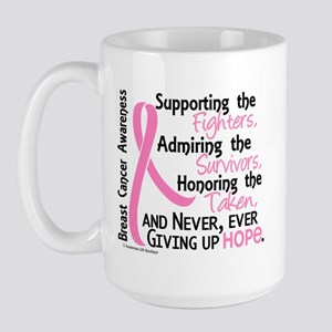 SupportAdmireHonor10 Breast Cancer Large Mug