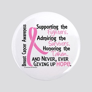 "SupportAdmireHonor10 Breast Cancer 3.5"" Button"