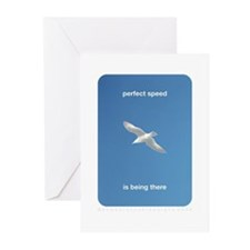 Perfect Speed Is Being There Greeting Cards (Pk of