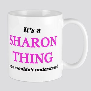 It's a Sharon thing, you wouldn't und Mugs