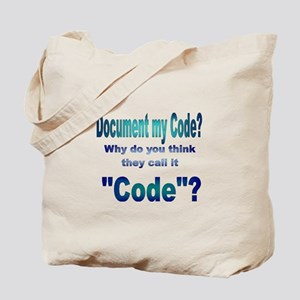 Document my Code? Tote Bag