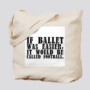 """If Ballet Was..."" Tote Bag"