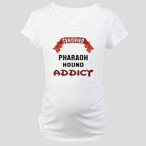 Certified Pharaoh Hound Addict Maternity T-Shirt