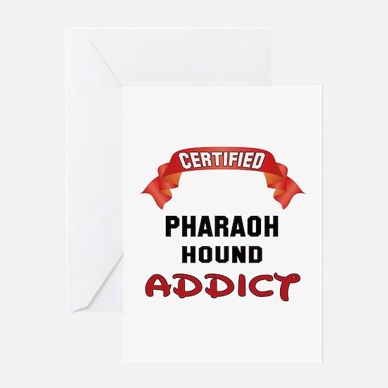Certified Pharaoh Hound Addict Greeting Card