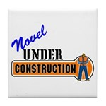 Novel Under Construction Tile Coaster